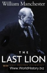 The Last Lion: Winston Spencer Churchill, Alone, 1932-1940