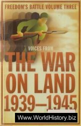 Freedoms Battle 03 - The War on Land 1939-1945