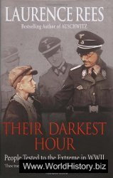 Their Darkest Hour - People Tested to the Extreme in WWII