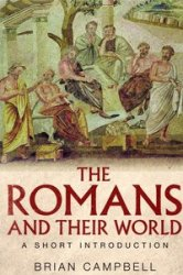 The Romans and their World A Short Introduction