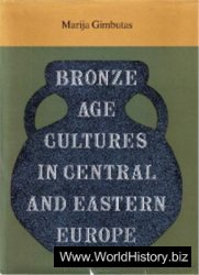 Bronze Age Cultures in Central and Eastern Europe