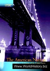 The American Nation: A History of the United States, Combined Volume (14th ed.)