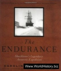 The Endurance Shackleton's Legendary Antarctic Expedition