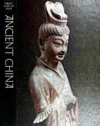 Great Ages of man - Ancient China