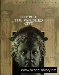 Pompeii: The Vanished City