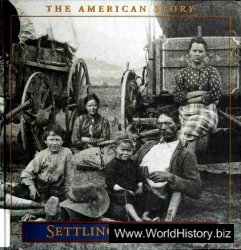 The American Story - Settling the West