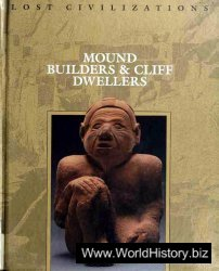 Mound Builders and Cliff Dwellers