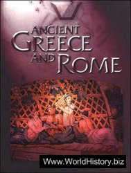 Ancient Greece and Rome: An Encyclopedia for Students