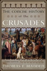 The Concise History of the Crusades