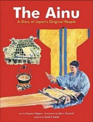 Ainu: A Story of Japan's Original People