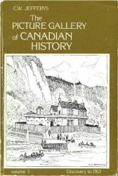 The Picture Gallery of Canadian History Volume 1-3