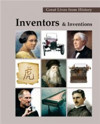 Great Lives from History: Inventors and Inventions
