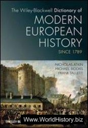 The Dictionary of Modern European History Since 1789