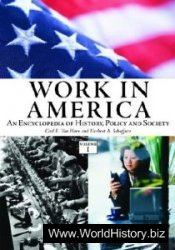 Work in America: An Encyclopedia of History, Policy, and Society
