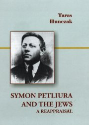 Symon Petliura and the Jews. A Reappraisal