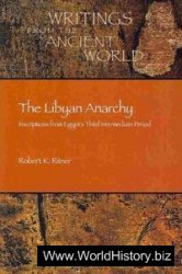 The Libyan Anarchy: Inscriptions from Egypt's Third Intermediate Period