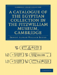 A Catalogue Of The Egyptian Collection