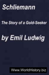 Schliemann: The Story of a Gold-Seeker