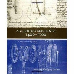 Picturing Machines 1400-1700