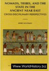 Nomads, Tribes, and the State in the Ancient Near East: Cross-disciplinary Perspectives