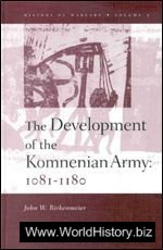 The Development of the Komnenian Army 1081-1180