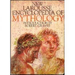 New Larousse Encyclopedia Of Mythology