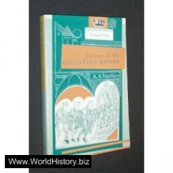 History of the Byzantine Empire: Vol. 1, 324-1453