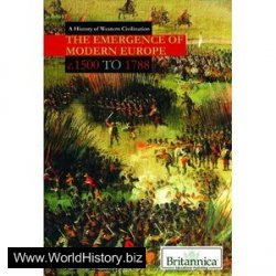 The Emergence of Modern Europe: C. 1500 to 1788