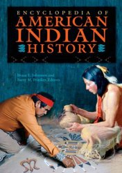 Encyclopedia of American Indian History