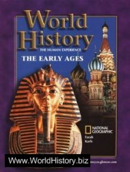 World History: The Human Experience The Early Ages