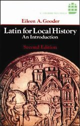 Latin for Local History: An Introduction