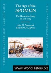 The Age of the Dromon: The Byzantine Navy ca 500-1204