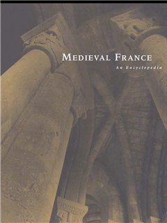 Medieval France An Encyclopedia
