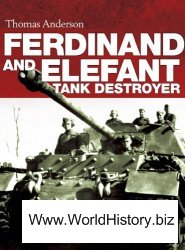 Ferdinand and Elefant Tank Destroyer (Osprey General Military)