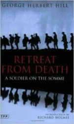 Retreat from Death: A Soldier on the Somme