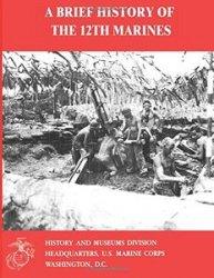 A Brief History of the 12th Marines