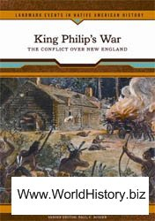King Philip's War: Th e Confl ict Over New England