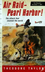 Air Raid: Pearl Harbor! The Story of December 7, 1941