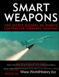 Smart Weapons: Top Secret History of Remote Controlled Airborne Weapons