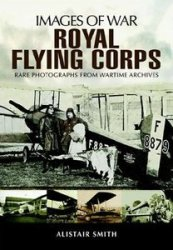 Royal Flying Corps (Images of War)