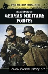 Handbook on German Military Forces (World War II from Original Sources)