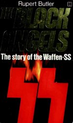 The Black Angels: The Story of the Waffen-SS