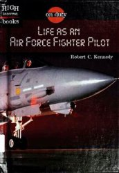 Life as an Air Force Fighter Pilot