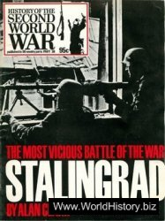 Stalingrad: The Most Vicious Battle of the War [History of the Second World War 38]
