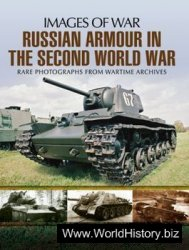 Russian Armour In The Second World War (Images of War)