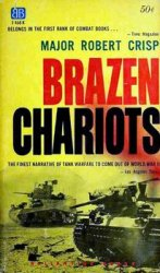 Brazen Chariots: An Account of Tank Warfare in the Western Desert, November-December 1941