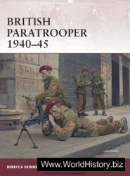 British Paratrooper 1940-1945 (Osprey Warrior 174)