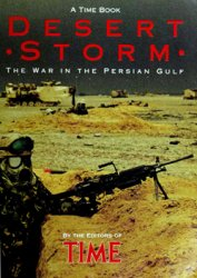 Desert Storm: The War in the Persian Gulf