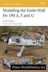 Modelling the Focke-Wulf Fw 190 A, F and G (Osprey Modelling №27)