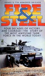Fire & Steel - Israel's 7th Armored Brigade